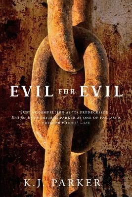 Evil for Evil By Parker, K. J.