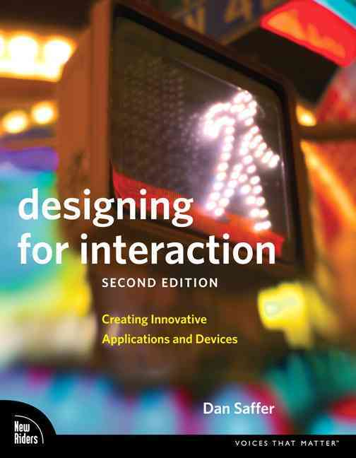 Designing for Interaction By Saffer, Dan